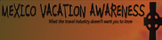 Mexico Vacation Awareness Logo