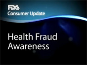 Consumer Health Fraud Awareness