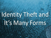 Identity Theft Has Many Forms